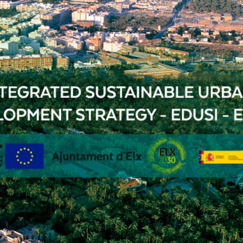 Integrated sustainable urban development strategy EDUSI elche by ROCAMORA