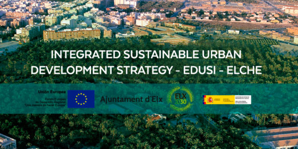 INTEGRATED SUSTAINABLE URBAN DEVELOPMENT STRATEGY -EDUSI-ELCHE-ROCAMORA